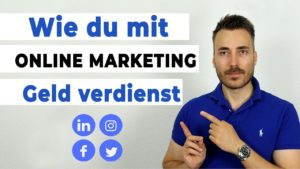 Wie du mit Online-Marketing Geld verdienst